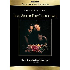Like Water For Chocolate Top Ten Food Movies