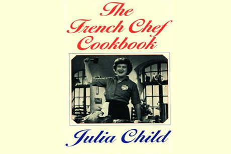 The French Chef Cookbook Make Something French Today, Its Julia Childs Birthday
