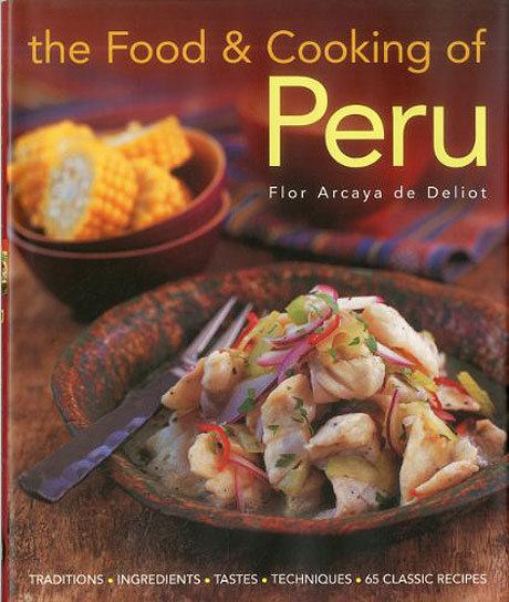 The Food and Cooking of Peru Interview with Chef Gaston Acurio