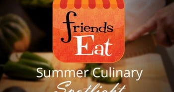 FriendsEAT 2016 Culinary Spotlight