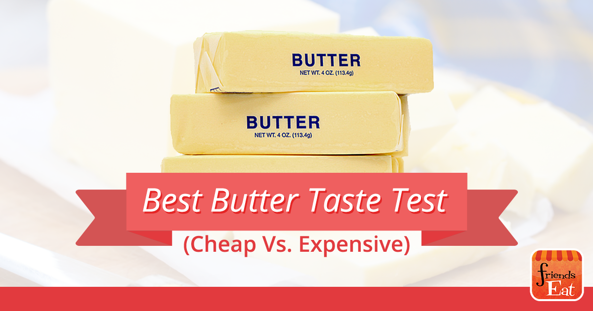 A taste test to find the top ten butters